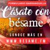 """[BARRANQUILLA] """"Cásate con Bésame"""""""