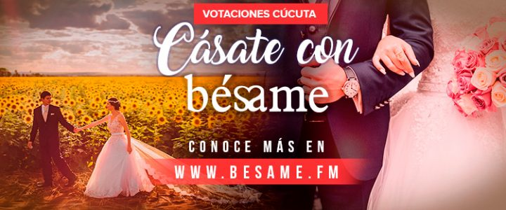 cucuta-casate-con-besame-votaciones-portada-casate-besame3 votos Cúcuta