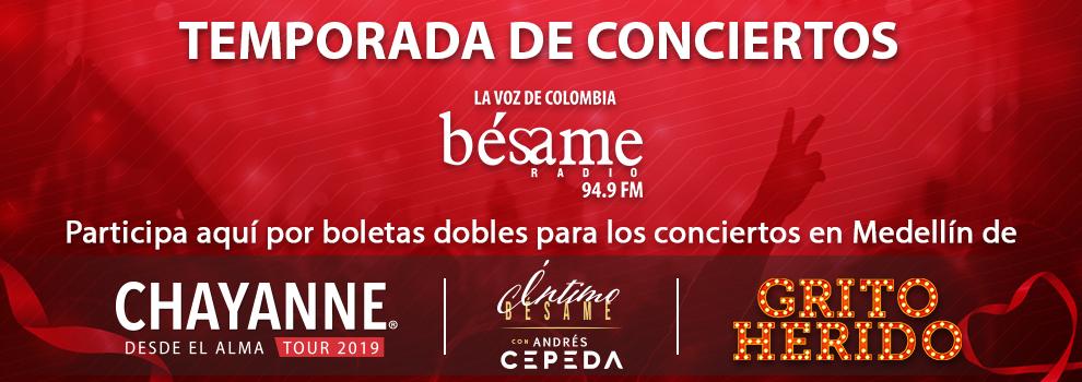 Vive junto la Voz de Colombia Bésame la Temporada de Conicertos Bésame; Chayanne, Andrés Cepeda y Grito Herido