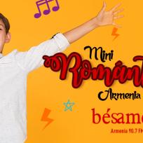 Mini Románticos Bésame Armenia