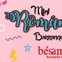 asi-va-mini-romanticos-en-barranquilla