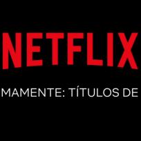 Conoce algunos estrenos de Netflix para abril