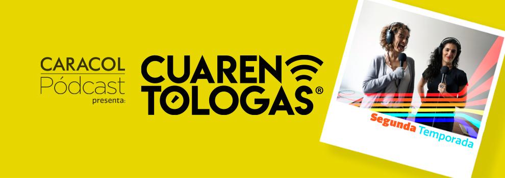 Escucha aquí el Pódcast de Las Cuarentólogas