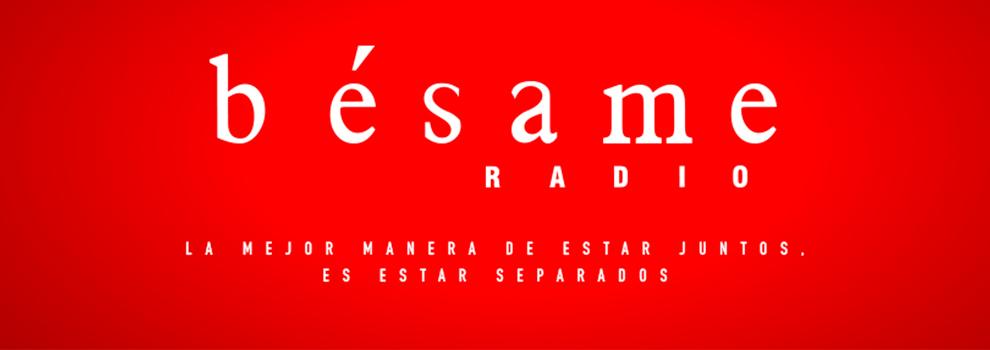 Bésame Radio Apasionada #YoMeQuedoEnCasa