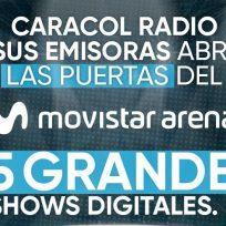 Caracol Radio junto al Movistar Arena presentan ciclo de grandes conciertos virtuales