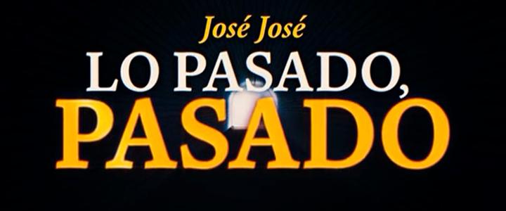 """""""Lo Pasado, Pasado"""", la nueva versión de la canción de José José"""