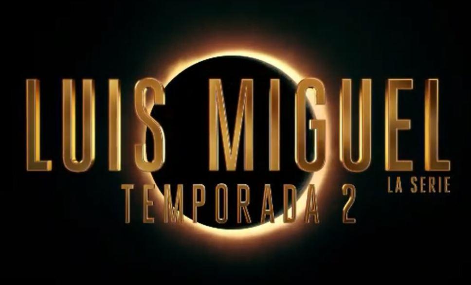 La segunda temporada de la serie de Luis Miguel ya tiene fecha de estreno